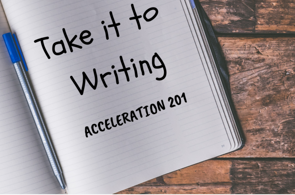 GLAD Writing Acceleration 201